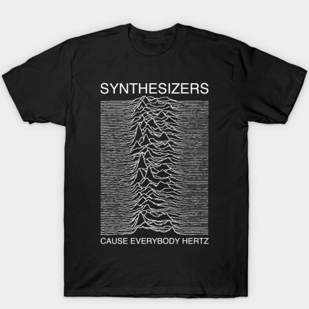 synthesizers cause everybody hertz